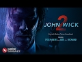 John Wick Chapter 2 Visual Soundtrack Tyler Bates Ciscandra Nostalghia Le Castle Vania mp3