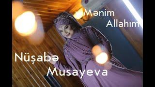 Nusabe Musayeva - Menim Allahim (  Clip 2020  HD )