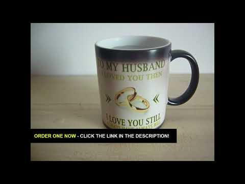 "heat-reveal-mug---""to-my-husband""-heat-mug-gift---heat-revealing-mug-video-review"