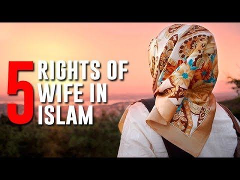 5 Islamic Rights of Wife in Islam || Informative Video Must Watch