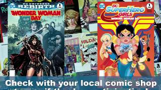 FCBD Spotlight - Saturday, June 3 is DC Comics' Wonder Woman Day!