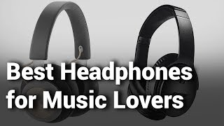 14 Best Headphones for Music Lovers to Buy in 2019 Do not buy without watching this
