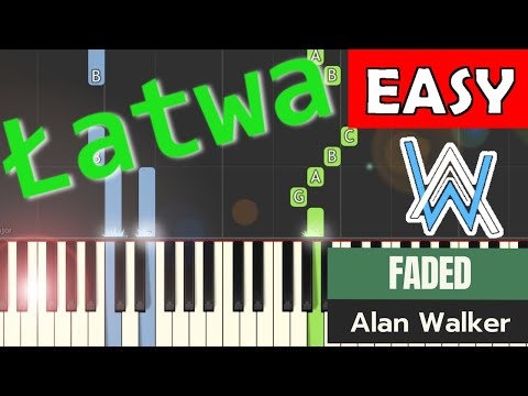 🎹 Faded (Alan Walker) - Piano Tutorial (łatwa wersja) (EASY) 🎹
