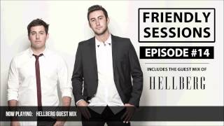 2F Friendly Sessions, Ep. 14 [Includes Hellberg Guest Mix]