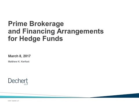 Hedge Funds Nuts & Bolts: Prime Brokerage and Financing Arra