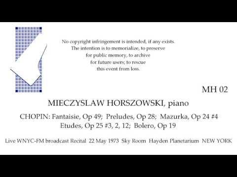 MIECZYSLAW HORSZOWSKI Live broadcast all CHOPIN Recital 1973  NEW YORK