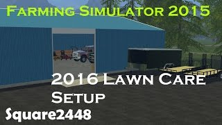 FS15: 2016 Lawn Care Setup