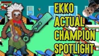 Ekko ACTUAL Champion Spotlight thumbnail