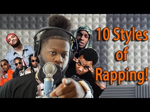 10 Styles of Rapping! (Migos, Gunna, Kevin Gates, Asap Rocky, and More)