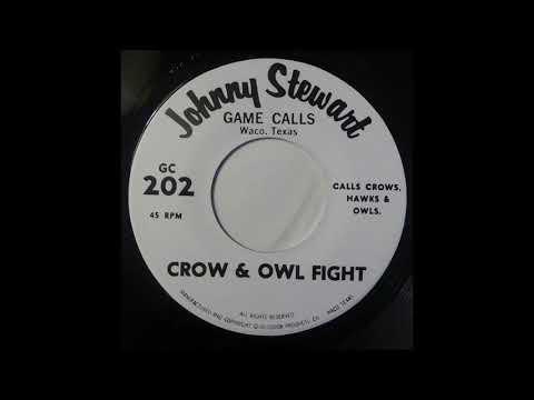 Johnny Stewart - Game Calls - Crow & Owl Fight