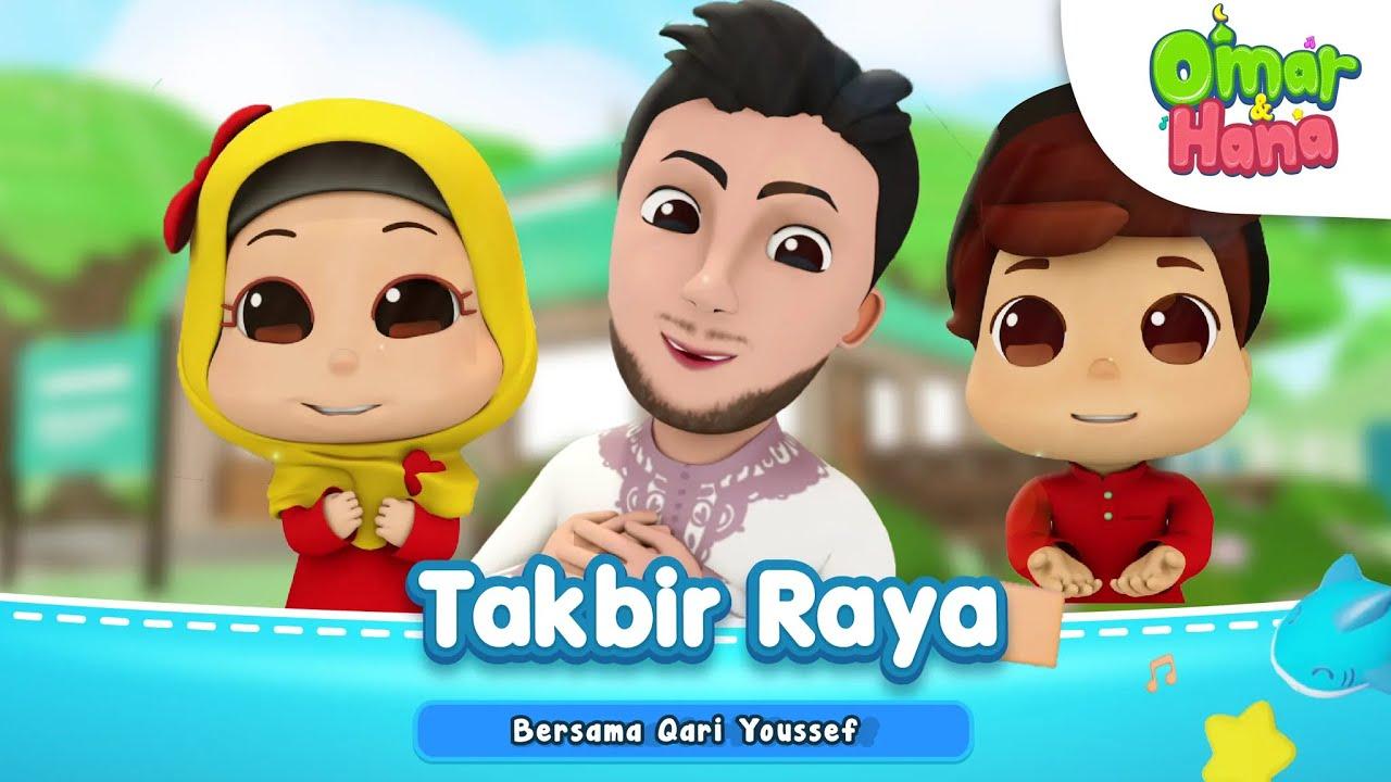 Omar & Hana | Takbir Raya Bersama Qari Youssef | Kisah Kanak-Kanak Islam