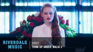 think up anger malia j shout   riverdale 1x05 music hd