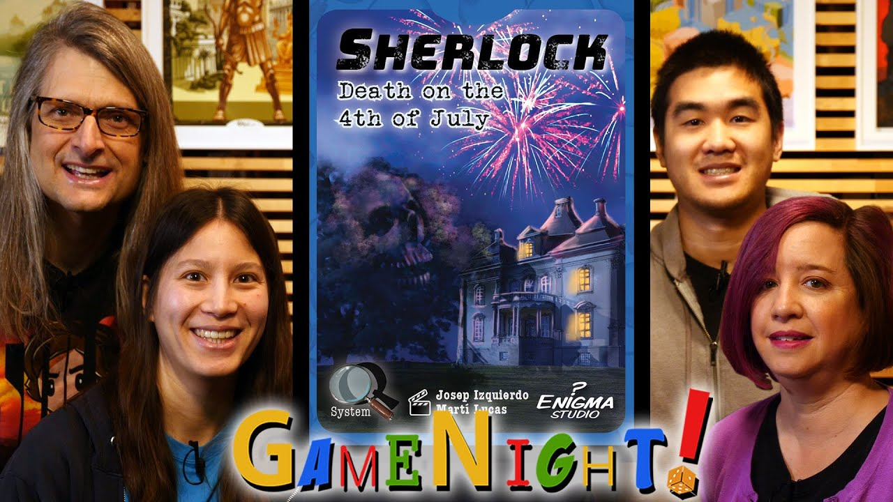 Sherlock: Death on the 4th of July – GameNight! Se7 Ep51