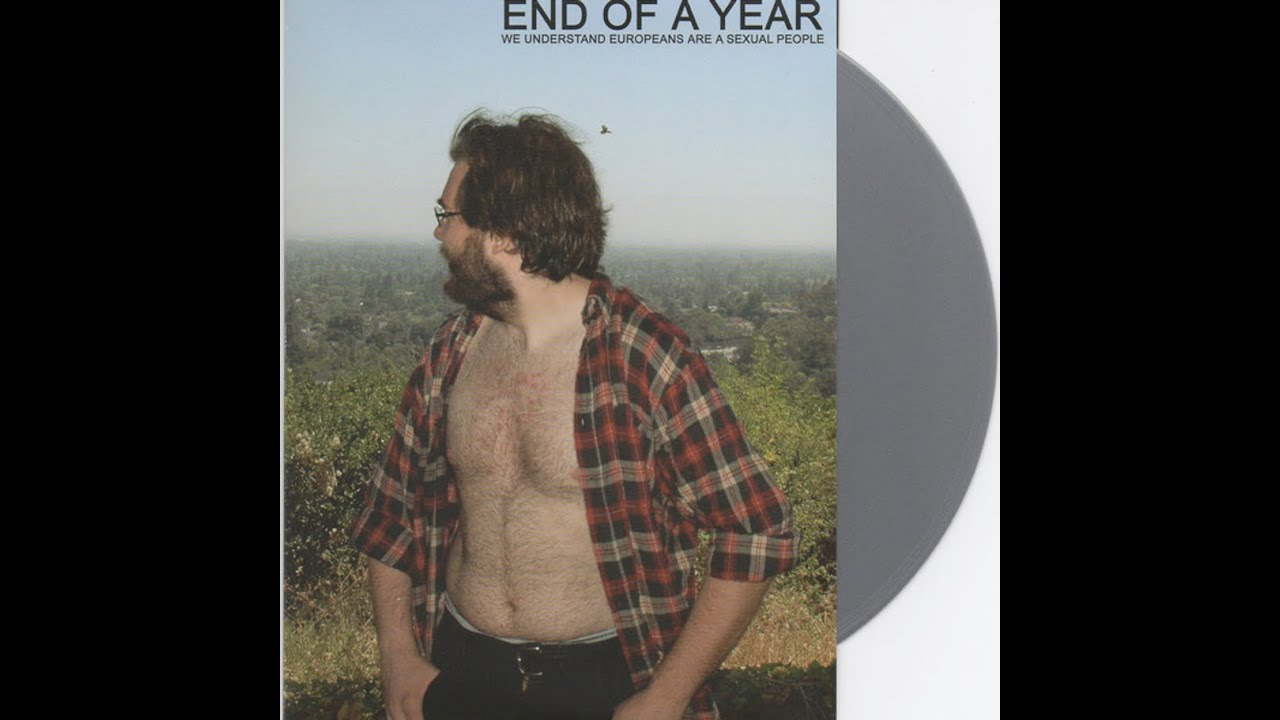 Download End of a Year - We Understand Europeans are a Sexual People - full EP