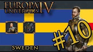 Let's Play Europa Universalis IV – Golden Century - Sweden –King of the North is Not OP! - Part 10
