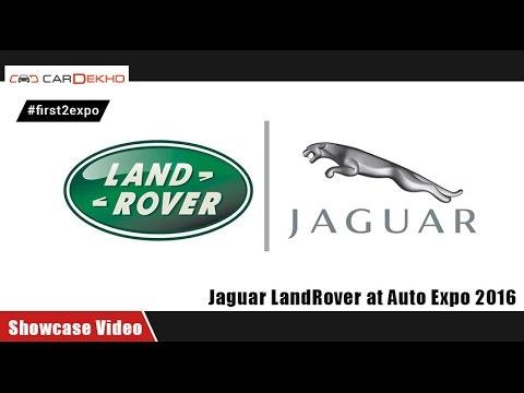 #first2expo : Jaguar, Land Rover | Showcase Video | CarDekho @AutoExpo2016