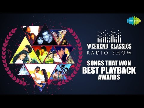 Weekend Classics Radio Show | Songs that won best playback awards | RJ Ruchi