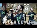RISE (Epic Rock Cover)   Worlds 2018 - League of Legends