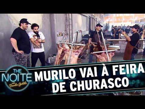 Murilo Couto vai à uma feira de churrasco | The Noite (24/10/17)
