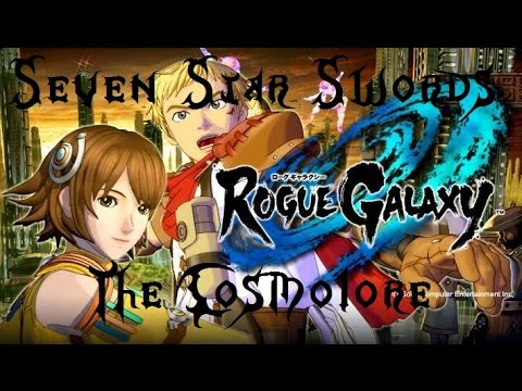Rogue Galaxy Guides: The Seven-Star Swords - The Cosmolore