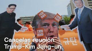 Donald Trump cancela reunión con Kim Jong-un - Despierta con Loret