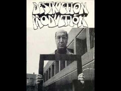 Destruction Production - Best Mind Fuck Yet