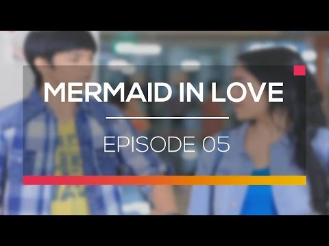 Mermaid In Love - Episode 05