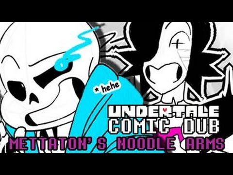 Undertale Comic Dub: MTT'S Noodle Arms