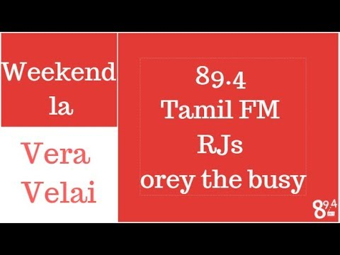 Tamil 89.4 FM RJs - Orey the busy!