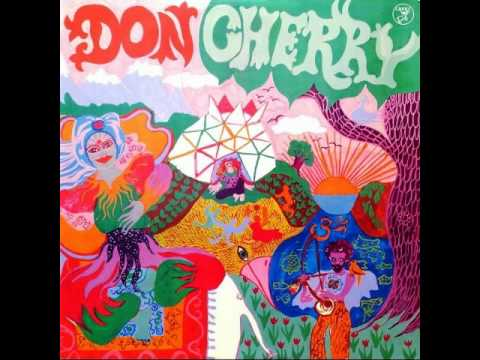 Don Cherry - Bra Joe From Kilimanjaro /Terry's Tune [Organic Music Society] 1972