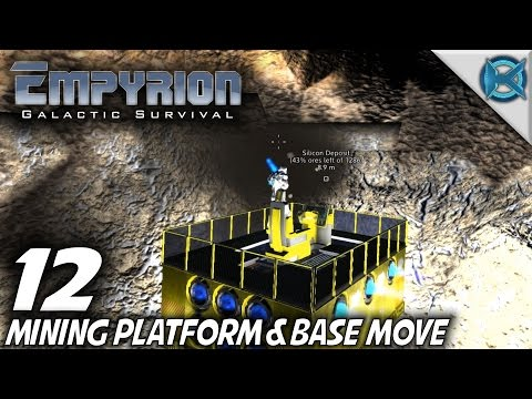 "Empyrion Galactic Survival -Ep. 12- ""Mining Platform Base Move"" -Let's Play Gameplay- Alpha 3 (S-8)"