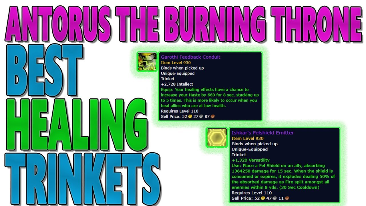7 3 7 3 5 Best Healing Trinkets Antorus The Burning Throne Initial Overview Youtube