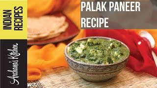 Palak Paneer Recipe (spinach & Cottage Cheese Curry) By Archana's Kitchen