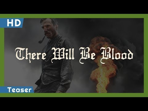 There Will Be Blood trailer