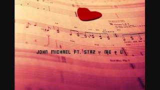 john michael ft staz me u with download