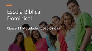 EBD 27/09/2020 - Classe 11 Mocidade