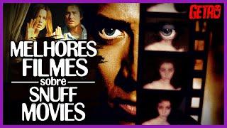 Os 5 Melhores Filmes sobre Snuff Movies