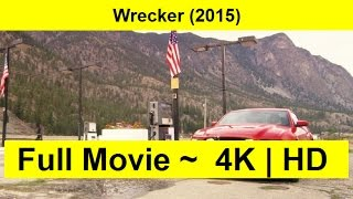 Wrecker Full Length'MovIE 2015