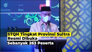 STQH Tingkat Provinsi Sultra Resmi Dibuka
