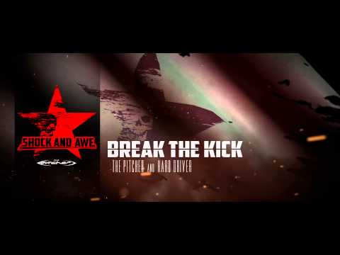 The Pitcher and Hard Driver - Break The Kick (Official Album Preview)