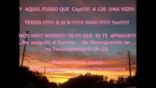Y AQUEL FUEGO QUE CAYO A 120 UNA VEZ Fragmento 1Tesalon. 5: 9-23  ICrlc C. G. FL 93-94