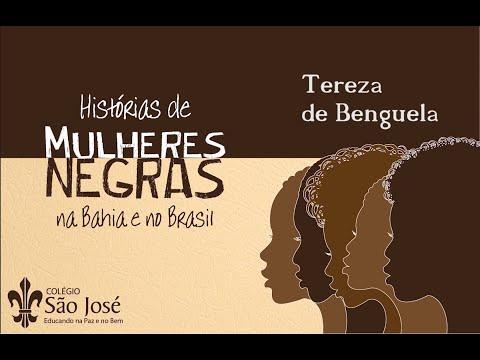 Tereza de Benguela - Histórias de Mulheres Negras na Bahia e no Brasil