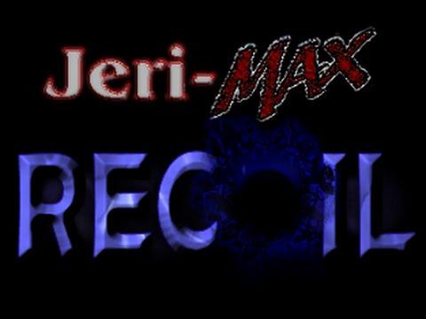 Jeri-MAX Recoil Pre-Show