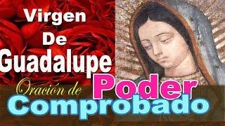 Oración de Poder Comprobado a la Virgen de Guadalupe
