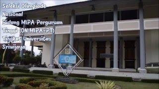 Seleksi ON MIPA-PT Tingkat Universitas Sriwijaya   FMIPA UNSRI