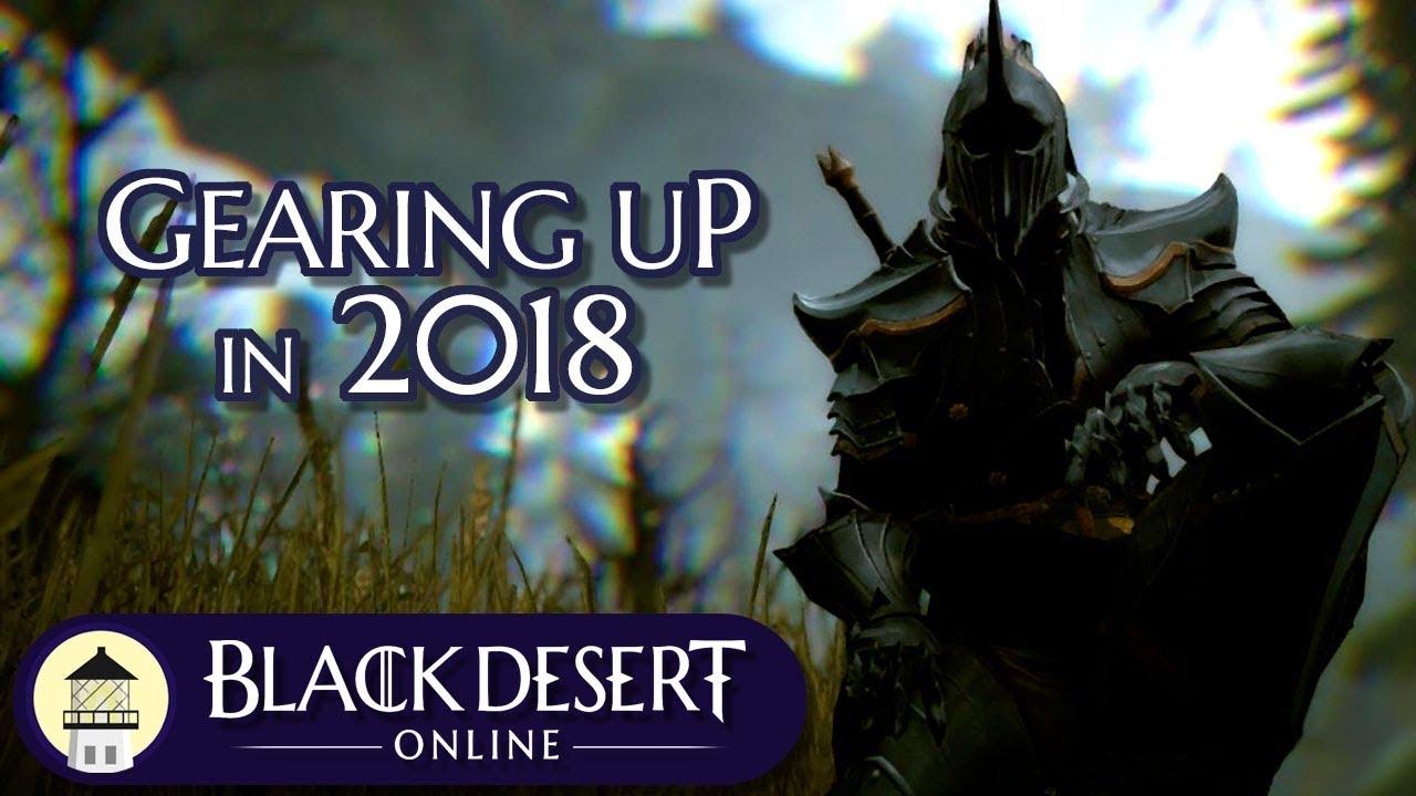Black Desert Online - Gearing Guide (2018)