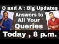 Q n A : Syllabus kab hoga? || Physics or Chemistry? || 12th ke Videos? || Organic kab se?