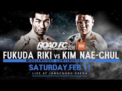 XIAOMI ROAD FC 036 FUKUDA RIKI VS KIM NAE-CHUL PROMO