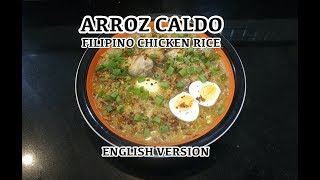 Arroz Caldo - Filipino Chicken Rice  - Arroz Caldo in English - How to make Arroz Caldo - Taglish