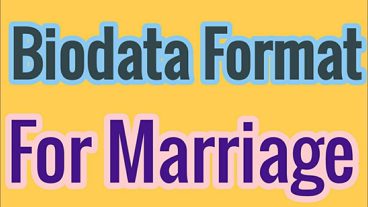 Marriage Biodata Format For Matrimonial Youtube